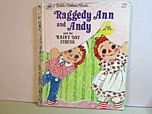 Golden Book Raggedy Ann & Andy Rainy-day Circus