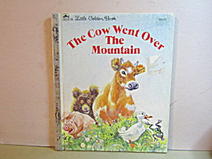 Little Golden Book The Cow Went Over The Mountain