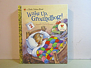 Vintage Little Golden Book Wake Up Groundhog