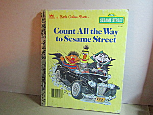 Vintage Golden Count All The Way To Sesame Street