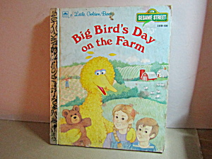 Little Golden Book Big Bird's Day On The Farm