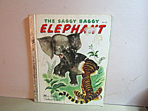 Vintagde Little Golden Book The Saggy Baggy Elephant