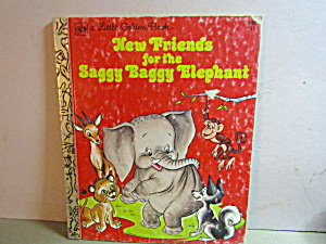 Little Golden Book New Friends For Saggy Baggy Elephant