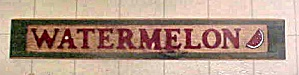 Vintage Wood Watermelon Sign