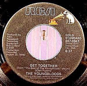 Youngbloods - 45rpm Recording - Get Together - Rca