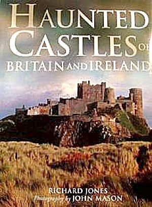 Haunted Castles Of Britain And Ireland
