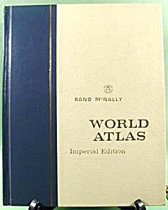 Rand Mcnally World Atlas - Imperial Edition 1967