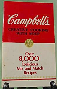Campbell's Creative Cooking - Cookbook - 8000 Recipes