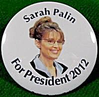 Sarah Palin For President Button - 2012