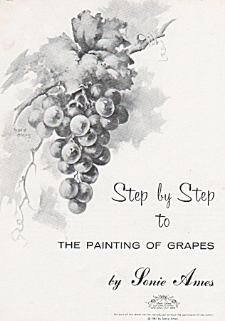 Step By Step Grapes - Sonie Ames - 1967 - 6pgs - Oop
