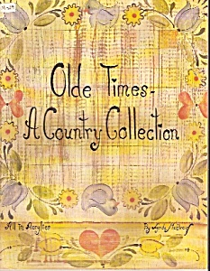 Olde Times-a Country Collection - 1982