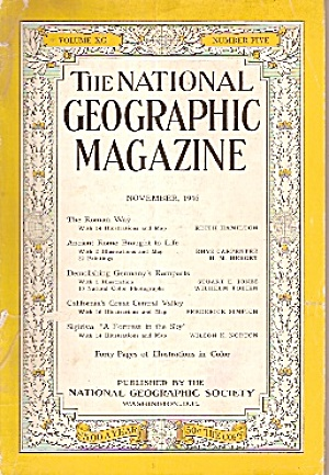 The National Geographic Magaziane - November 1946