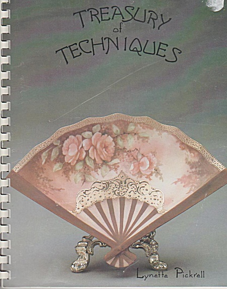 Treasury Of Techniques - Lynette Pickrell - Sgnd