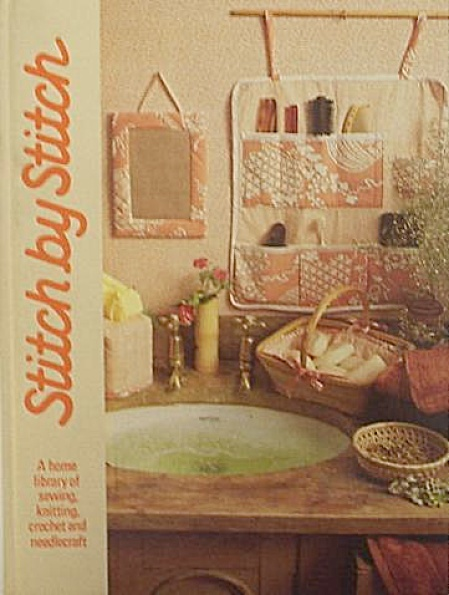 Stitch By Stitch - Knitting - Crochet - Sew - Vol 1 - O