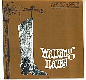 Stage Play Program -fisher Theatre - 1967 Walking Hap