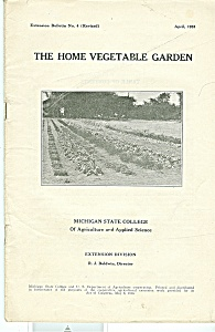 The Home Vegetable Garden Booklet - April 1933