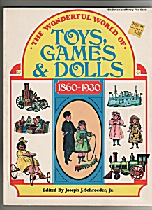 The Wonderful World Of Toys, Games & Dolls 1860-1930