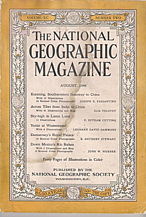 The National Geographic Magazine - August 1946