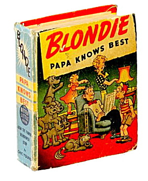 1939 Better Little Book Blondie 'papa Knows Best