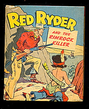 "1945 Red Ryder 'rimrock Killer"" Big Little Book"
