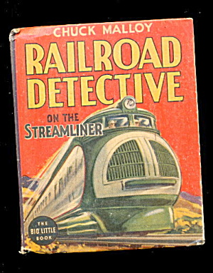 1938 Railroad Detective Chuck Malloy Big Little Book