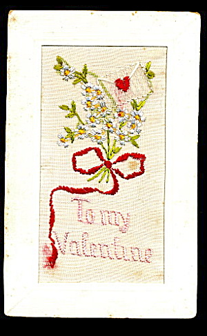 1908 Embroidered Silk To My Valentine Postcard