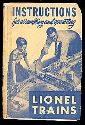 1950 Lionel Instructions For Assembling & Operating