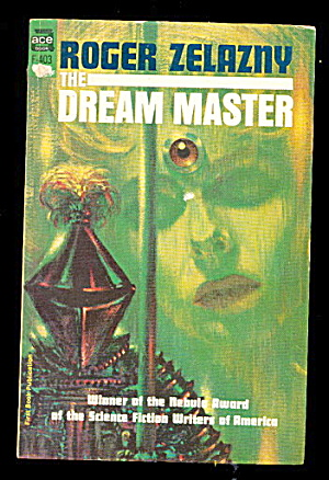 1966 'dream Master' Zelazny Science Fiction Book