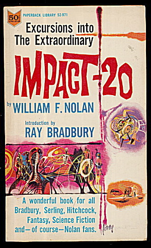 "1966 ""impact-20"" William Nolan Book"
