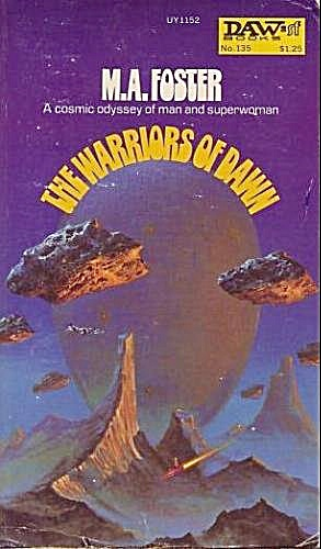 1975 'the Warriors Of Dawn' Foster Sci-fi Book