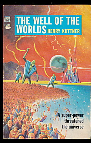 1952 'the Well Of The Worlds' Kuttner Ace Book