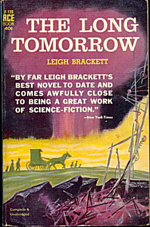 1955 'the Long Tomorrow' Leigh Brackett Ace Book