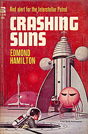 1965 'crashing Suns' Edmond Hamilton Ace Book