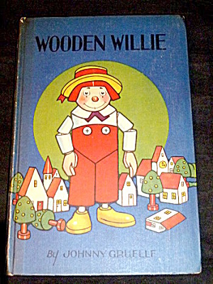 """wooden Willie"" 1927 Johnny Gruelle Book"