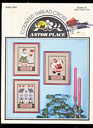 Astor Place Christmas Noel Cross Stitch Patterns