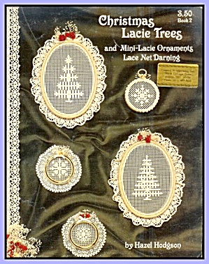 Christmas Lacie Trees, Ornaments: Net Darning Patterns Book