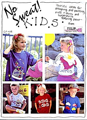 No Sweat Kids Terific Ideas For Designing & Painting