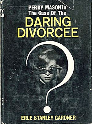 Perry Mason In The Case Of The Daring Divorcee