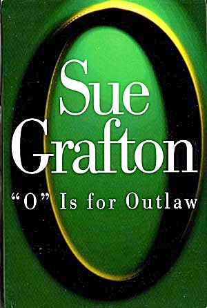 O Is For Outlaw Sue Grafton