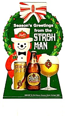 Season's Greetings From The Stroh Man