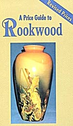 Rookwood - A Price Guide Revised Edition
