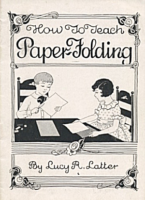 How To Teach Paper-folding