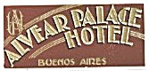Vintage Luggage Label: Alvear Palace Hotel‎