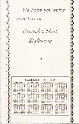 Crusader Ideal Stationary Calendar 1944 Blotter