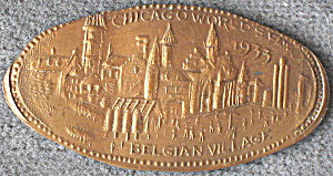 Chicago Worlds Fair Belgian Village Penny