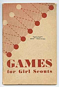 1949 Games For Girl Scouts Booklet