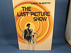 The Last Picture Show By Larry Mcmurtry