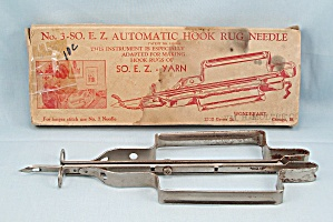 No. 3 - So-easy Automatic Hook Rug Needle, Patn'd. 1932/box