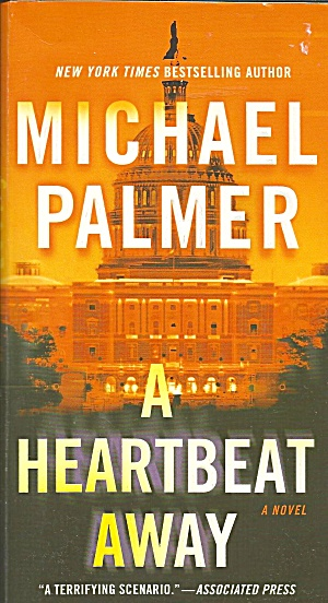 Michael Palmer>a Heartbeat Away>medical Thriller