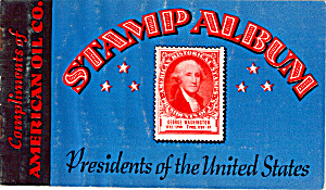 American Oil Company Stamp Album Of Us Presidents